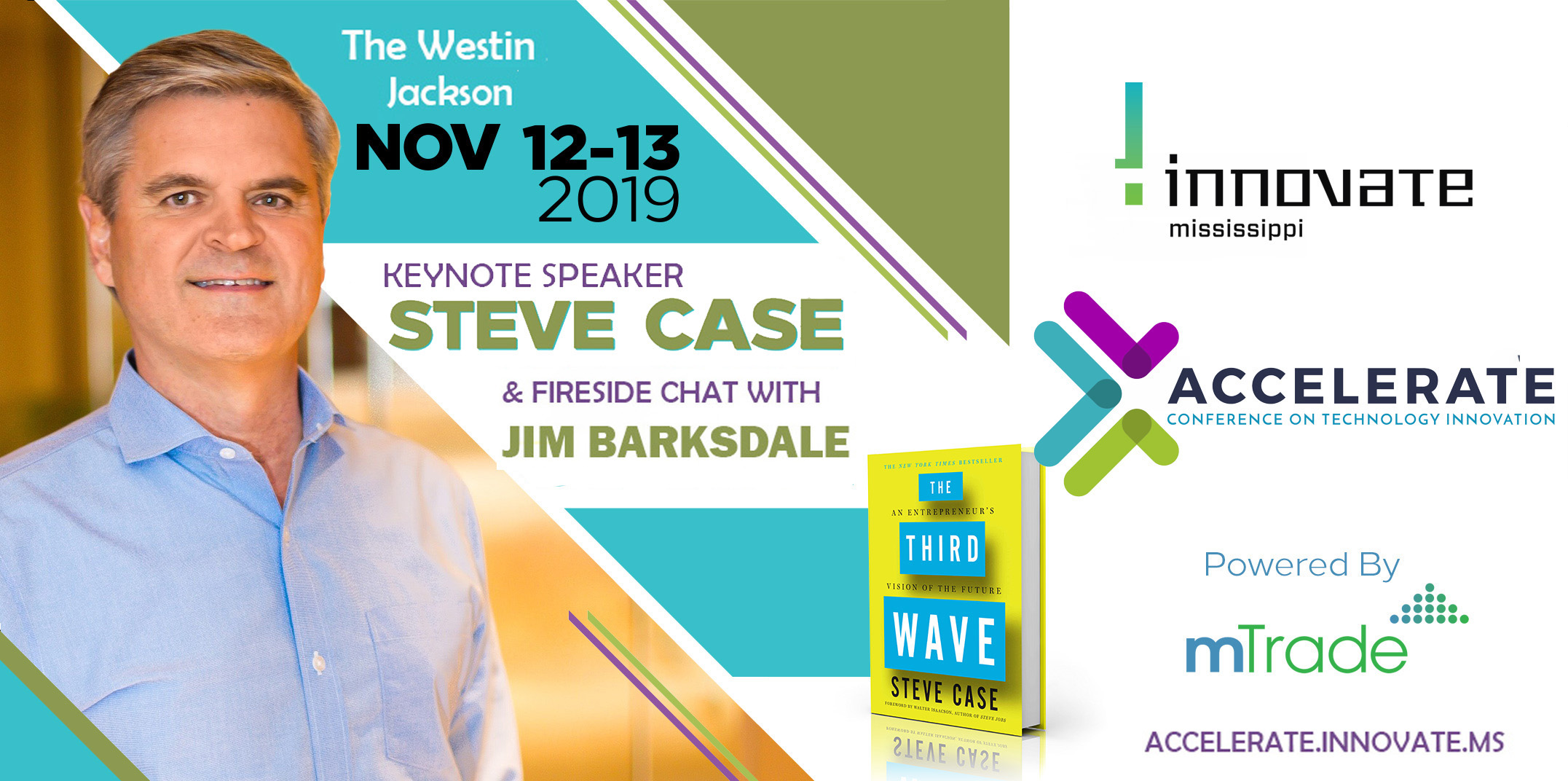 Accelerate 2019 - Steve Case - Jim Barksdale - Innovate Mississippi