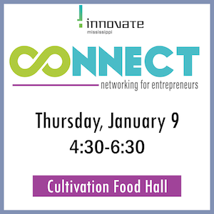 Connect: Networking for Entrepreneurs - Innovate Mississippi