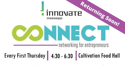 CONNECT - Returning Soon - Innovate Mississippi