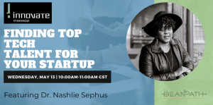 Finding Top Tech Talent for Your Startup
